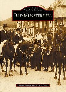 Bad-Muenstereifel-Stadt-NRW-Geschichte-Bildband-Bilder-Buch-Fotos-Archivbilder-AK