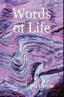 Words of Life by Sylvia Greybe (Hardback, 2009)
