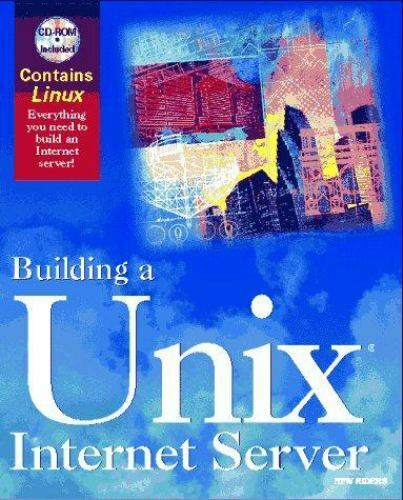 Building a Unix Internet Server/Book and Cd Rom Eckel, George Paperback Used -