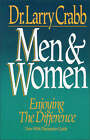 Men and Women: Enjoying the Difference by Lawrence J. Crabb (Paperback, 1993)