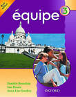 Equipe: Level 3: Student's Book 3 by Sue Finnie, Anna Lise Gordon, Daniele Bourdais (Paperback, 2002)