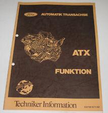 Technische Information Ford ATX Funktion Automatik Transachse Stand 11/1982!