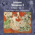 Johann Strauss I Edition, Vol. 22 (CD, May-2012, Marco Polo)