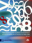 Mathematics and Science Achievement at South African Schools in TIMSS 2003 by Maharaj Vijay Reddy (Paperback, 2006)