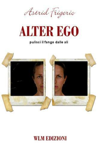 Alter Ego Frigerio Astrid