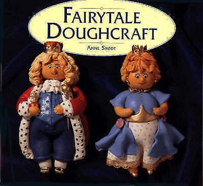 """""""AS NEW"""" Fairytale Doughcraft, Skodt, Anne, Book"""