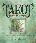 Tarot Theory and Practice: A Revolutionary Approach to How the Tarot Works by Ly De Angeles (Paperback, 2007)