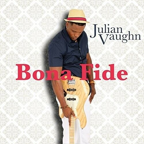 Julian Vaughn - Bona Fide [New CD]