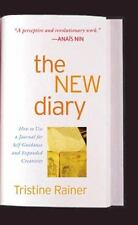 The New Diary: How to Use a Journal for Self-Guidance and Expanded Creativity T