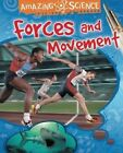 Forces and Movement by Sally Hewitt (Paperback, 2014)