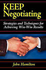 Keep Negotiating by John Hamilton (Paperback / softback, 2008)