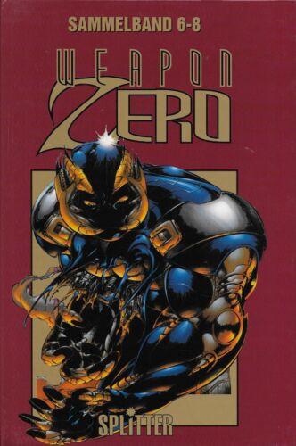 Nr.6-8 Splitter Verlag Weapon Zero Sammelband Nr.3