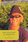 The History of America 9781456749439 by David L. Cook Paperback
