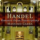 Romantic Organ Transcriptions von Massimo Gabba (2013)