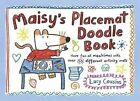 Maisy's Placemat Doodle Book by Lucy Cousins (Paperback, 2014)