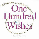 One Hundred Wishes by Rohan Candappa (Paperback / softback, 2005)