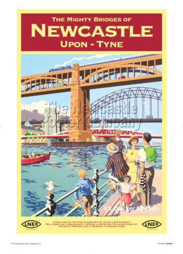NEWCASTLE UPON TYNE VINTAGE RETRO RAILWAY TRAVEL POSTER ADVERTISING ART BRIDGES