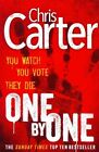 One by One: A Brilliant Serial Killer Thriller, Featuring the Unstoppable Robert Hunter by Chris Carter (Paperback, 2014)