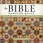 The Bible Sampler Quilt: 96 Classic Quilt Blocks Inspired by the Bible by Laurie Aaron Hird (Paperback, 2016)