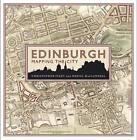 Edinburgh: Mapping the City by Chris Fleet, Daniel MacCannell (Hardback, 2014)