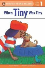 When Tiny Was Tiny (Penguin Young Readers, L1)-ExLibrary