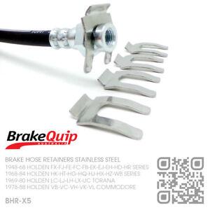BRAKE-HOSE-CLIPS-STAINLESS-STEEL-X5-HOLDEN-VB-VK-VL-VN-VT-VY-VZ-VF-COMMODORE