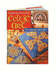 Celtic Art in Cross Stitch: Over 75 Beautiful Designs by Barbara Hammet (Hardback, 2002)