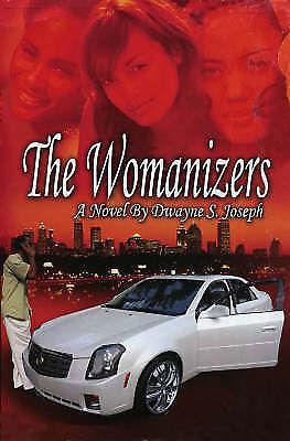 The Womanizers, Joseph, Dwayne S., New Book