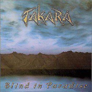 TAKARA - Blind in Paradise - CD - VGC - RARE HARD TO FIND (Jeff Scott Soto)