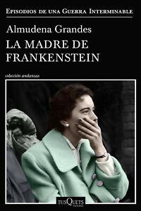 La-madre-de-Frankestein-de-Almudena-Grandes-Best-Seller-EBook-PDF