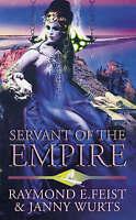Servant of the Empire, Wurts, Janny, Feist, Raymond E., Good Book