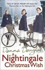 A Nightingale Christmas Wish, A by Donna Douglas (Paperback, 2014)
