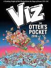 VIZ Annual: The Otter's Pocket: 2016 by Dennis Publishing (Hardback, 2015)