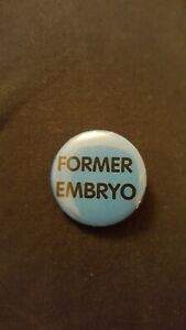 """Former Embryo 1"""" button badge, blue"""