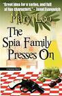 The Spia Family Presses on by Mary Leo (Paperback / softback, 2012)