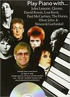 Play Piano with...John Lennon, Queen, David Bowie, Lou Reed, Paul Mccartney, the Doors, Elton John and Simon and Garfunkel by Music Sales Ltd (Paperback, 2006)