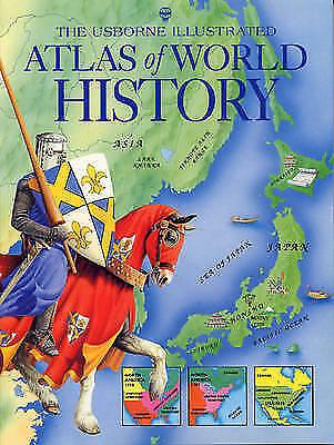 Atlas of World History (Usborne History Atlases), Ross, M., Miles, Lisa, Very Go
