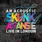 an Acoustic Skunk Anansie Live in London 5060204802515 CD
