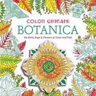 Color Origami: Botanica (Origami Coloring Book) von Marc Kirschenbaum (2016, Taschenbuch)