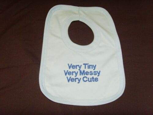 Funny Embroidered Personalised Bib Baby Shower Gift Very tiny very messy very cu