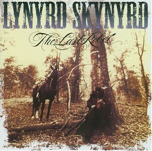 Lynyrd Skynyrd - Last Rebel [New CD]