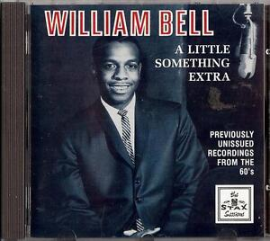 WILLIAM BELL - A LITTLE SOMETHING EXTRA CD 1991 ACE RECORDS - Italia - WILLIAM BELL - A LITTLE SOMETHING EXTRA CD 1991 ACE RECORDS - Italia