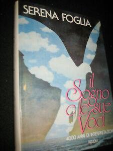 LIBRO-IL-SOGNO-E-LE-SUE-VOCI-SERENA-FOGLIA-RIZZOLI-1986