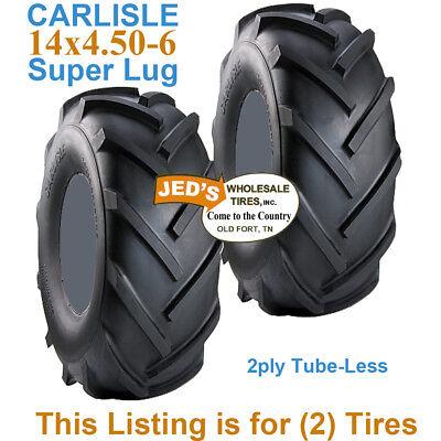 2 NEW 14X4.50-6 2 Ply 14 450 6 Carlisle Super Lug Lawn Tractor Tire
