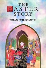 The Easter Story by Brian Wildsmith (2004, Hardcover)