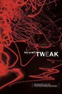Tweak-Growing-up-on-Methamphetamines-by-Nic-Sheff-2008-Hardcover
