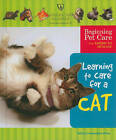 Learning to Care for a Cat by Felicia Lowenstein Niven (Hardback, 2010)
