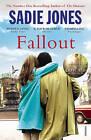Fallout by Sadie Jones (Paperback, 2015)