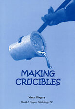 Making Foundry Casting Crucibles Book Vince David Gingery Iron Metal shop lathe
