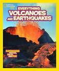 National Geographic Kids Everything Volcanoes and Earthquakes: Earthshaking photos, facts, and fun! by Kathy Furgang (Paperback, 2013)